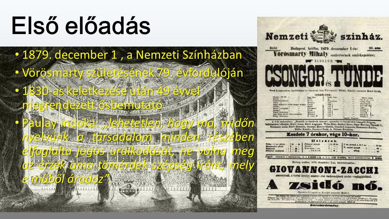 Első előadás 1879. december 1, a Nemzeti Színházban 1879.