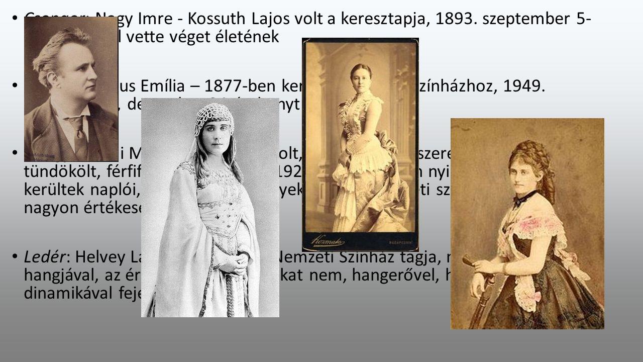 Csongor: Nagy Imre - Kossuth Lajos volt a keresztapja, 1893.