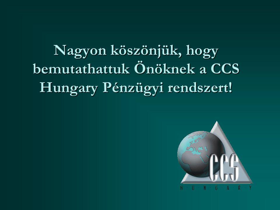 Nagyon köszönjük, hogy bemutathattuk Önöknek a CCS Hungary Pénzügyi rendszert!