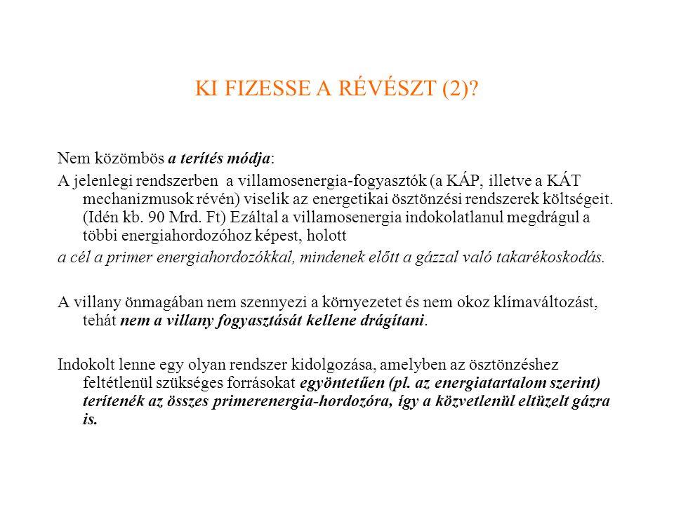 KI FIZESSE A RÉVÉSZT (2).
