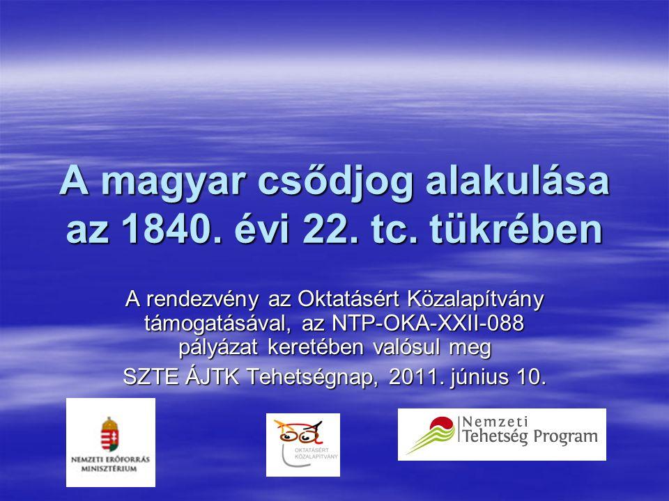 A magyar csődjog alakulása az 1840. évi 22. tc.