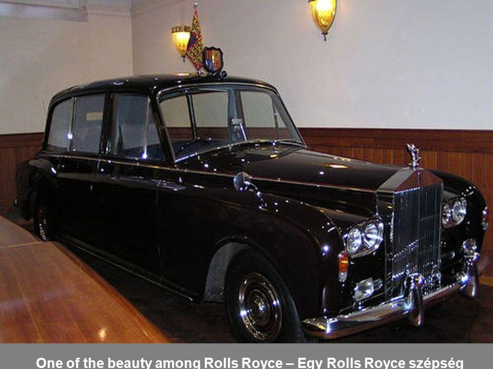One of the beauty among Rolls Royce – Egy Rolls Royce szépség