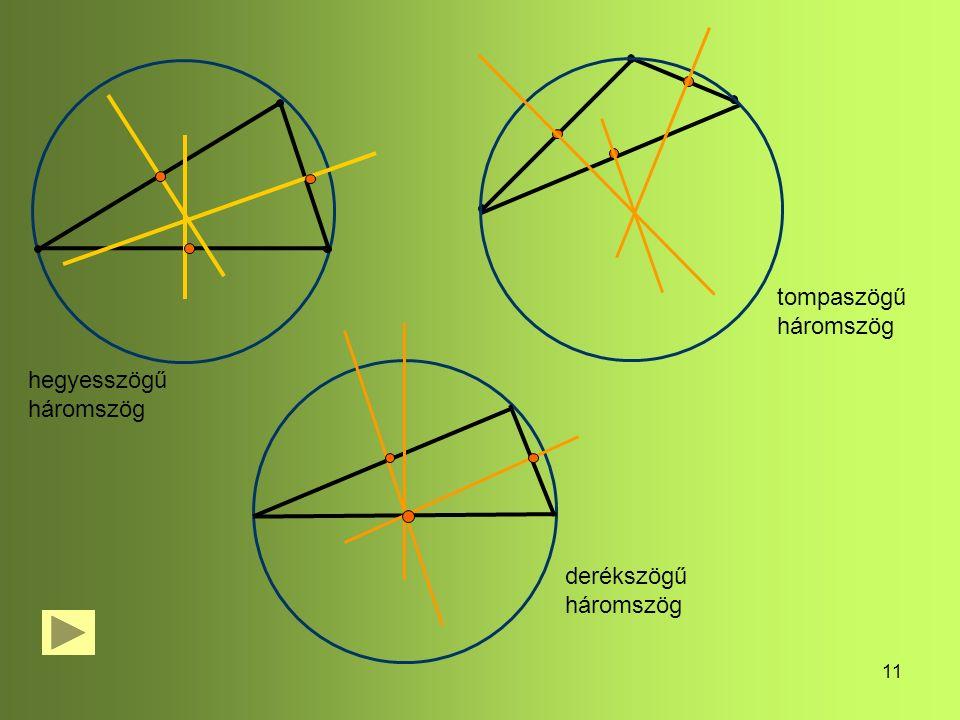 11 hegyesszögű háromszög tompaszögű háromszög derékszögű háromszög