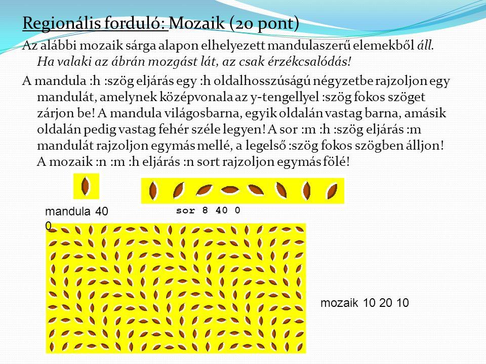 Regionális forduló: Mozaik (20 pont) Az alábbi mozaik sárga alapon elhelyezett mandulaszerű elemekből áll.