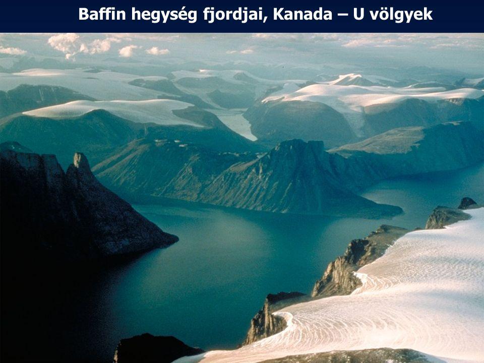 Baffin hegység fjordjai, Kanada – U völgyek