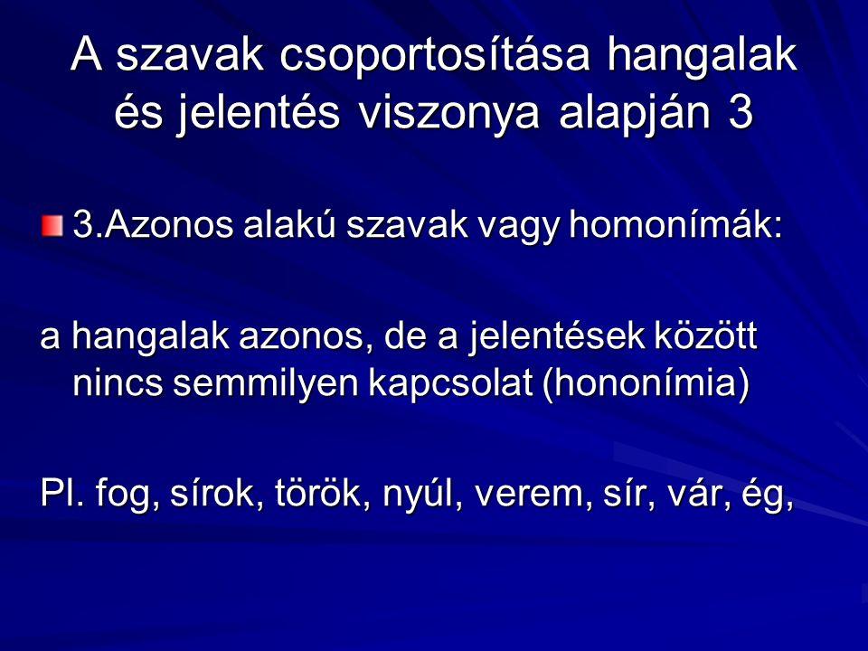 A szójelentés és a szóhangulat Természetes pl.szellő pl.