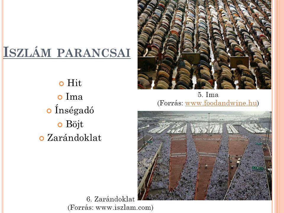I SZLÁM PARANCSAI Hit Ima Ínségadó Böjt Zarándoklat 5.
