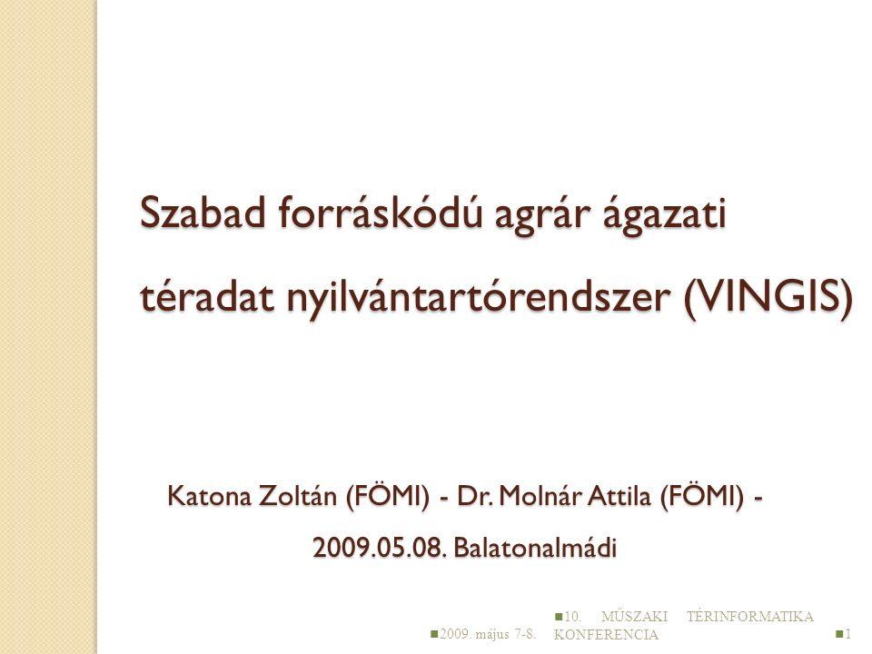 Hazai jogi alapok: Törvények 2008.évi CXIV.