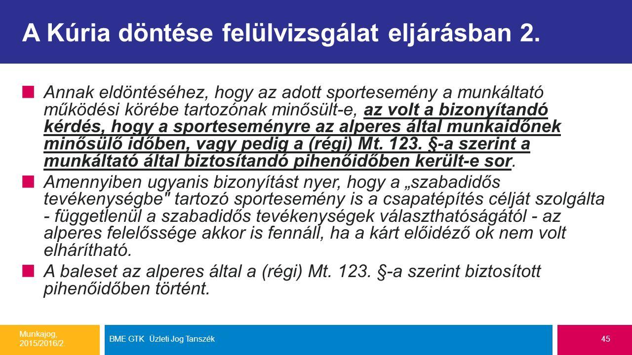 A Kúria döntése felülvizsgálat eljárásban 2.