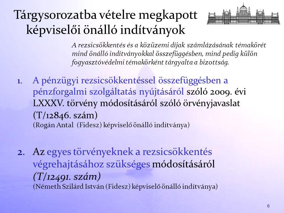 1. A pénzügyi rezsicsökkentéssel összefüggésben a pénzforgalmi szolgáltatás nyújtásáról szóló 2009. évi LXXXV. törvény módosításáról szóló örvényjavas