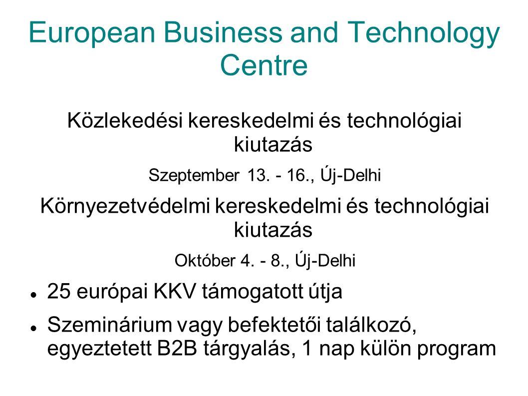 European Business and Technology Centre Közlekedési kereskedelmi és technológiai kiutazás Szeptember 13.