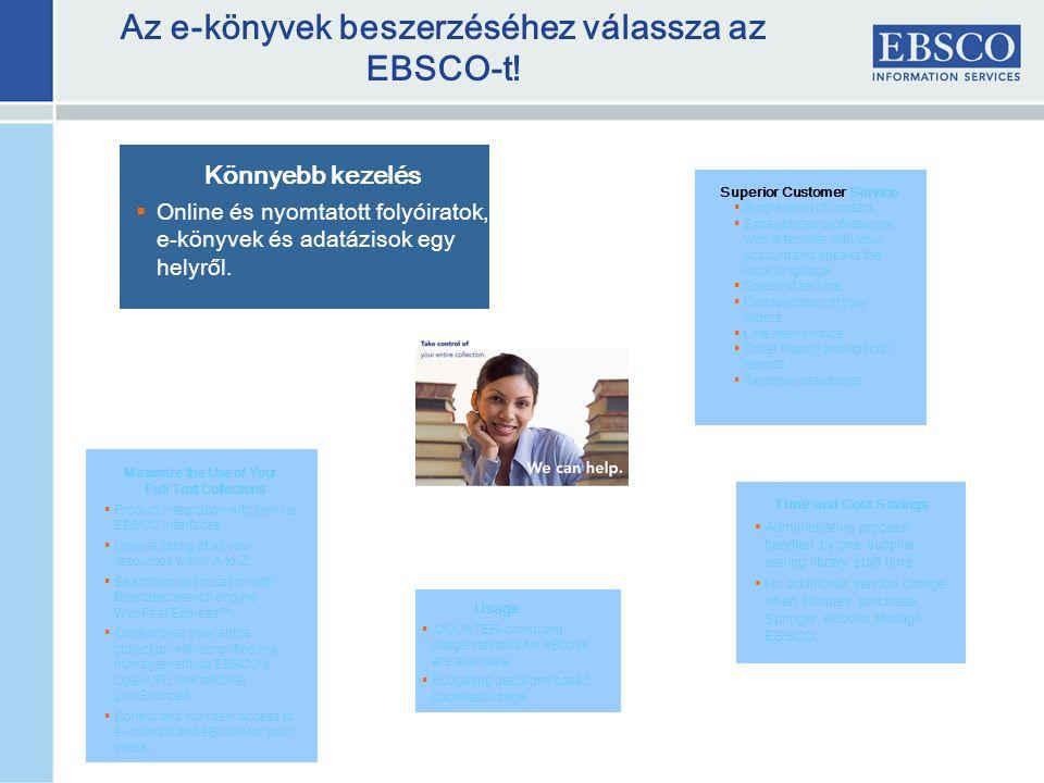 Az e-könyvek beszerzéséhez válassza az EBSCO-t.