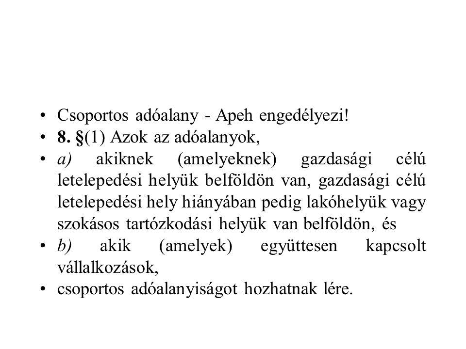 Csoportos adóalany - Apeh engedélyezi.8.