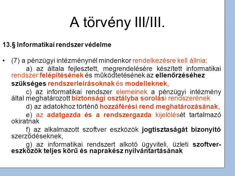 4 A törvény III/III.