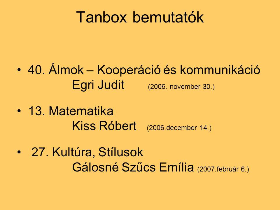 Tanbox bemutatók 40. Álmok – Kooperáció és kommunikáció Egri Judit (2006.