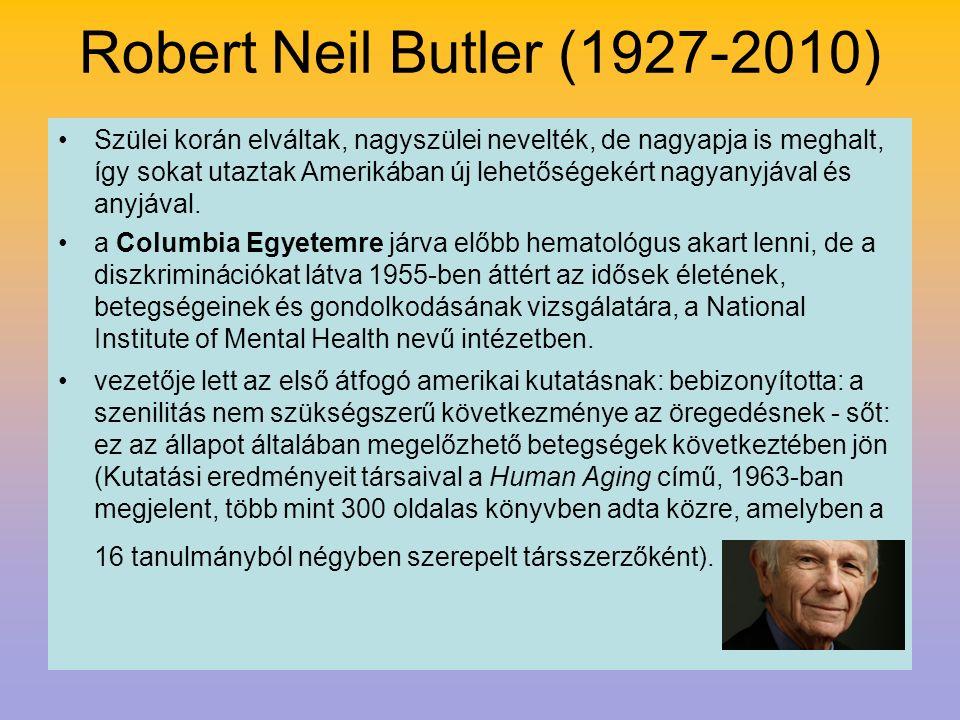 Robert Neil Butler (1927-2010) Szülei korán elváltak, nagyszülei nevelték, de nagyapja is meghalt, így sokat utaztak Amerikában új lehetőségekért nagy