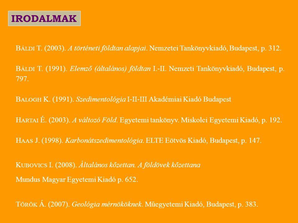 IRODALMAK B ÁLDI T. (2003). A történeti földtan alapjai.