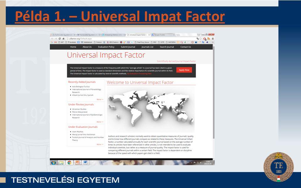 Példa 1. – Universal Impat Factor