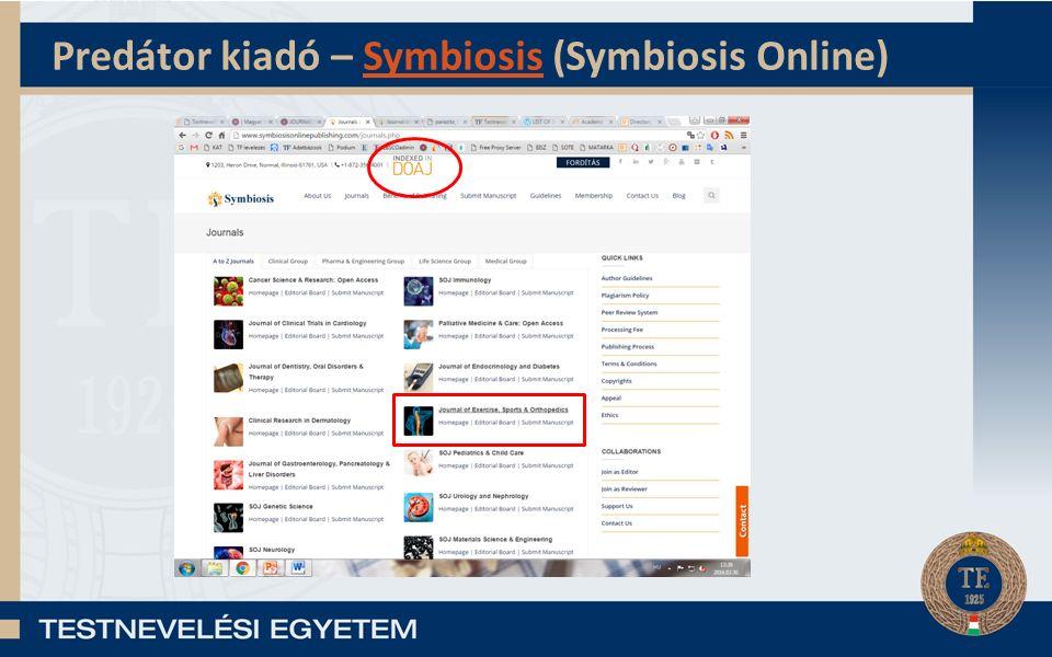Predátor kiadó – Symbiosis (Symbiosis Online)Symbiosis