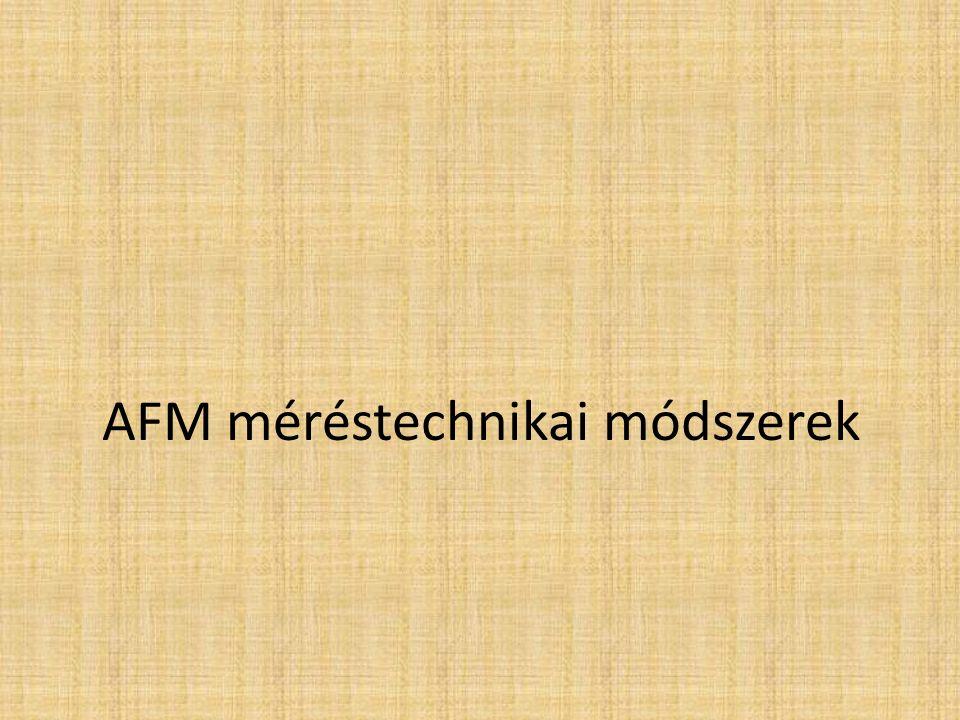 AFM méréstechnikai módszerek