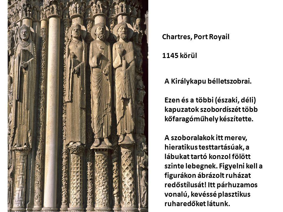 Chartres, Port Royail 1145 körül A Királykapu bélletszobrai.