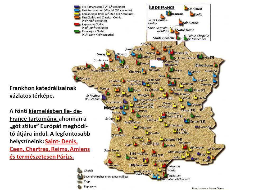 Frankhon katedrálisainak vázlatos térképe.