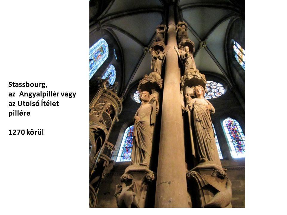 Stassbourg, az Angyalpillér vagy az Utolsó Ítélet pillére 1270 körül