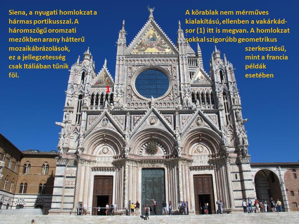 Siena, a nyugati homlokzat a hármas portikusszal.