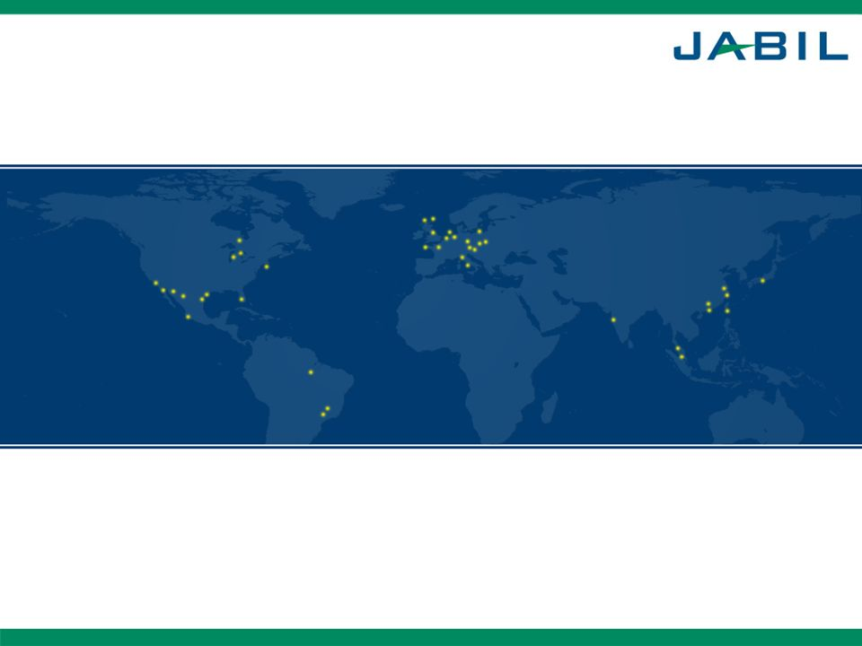 Confidential – Jabil Proprietary Information 1 DO NOT PRINT THIS SLIDE – FOR ANIMATION PURPOSES ONLY – DELETE IF UNWANTED
