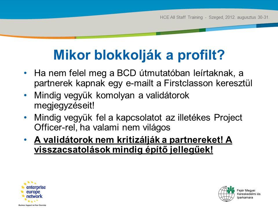 Title of the presentation | Date |‹#› Mikor blokkolják a profilt.