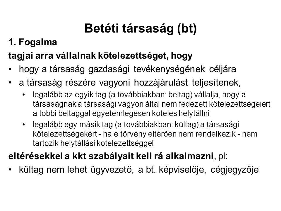 Betéti társaság (bt) 1.