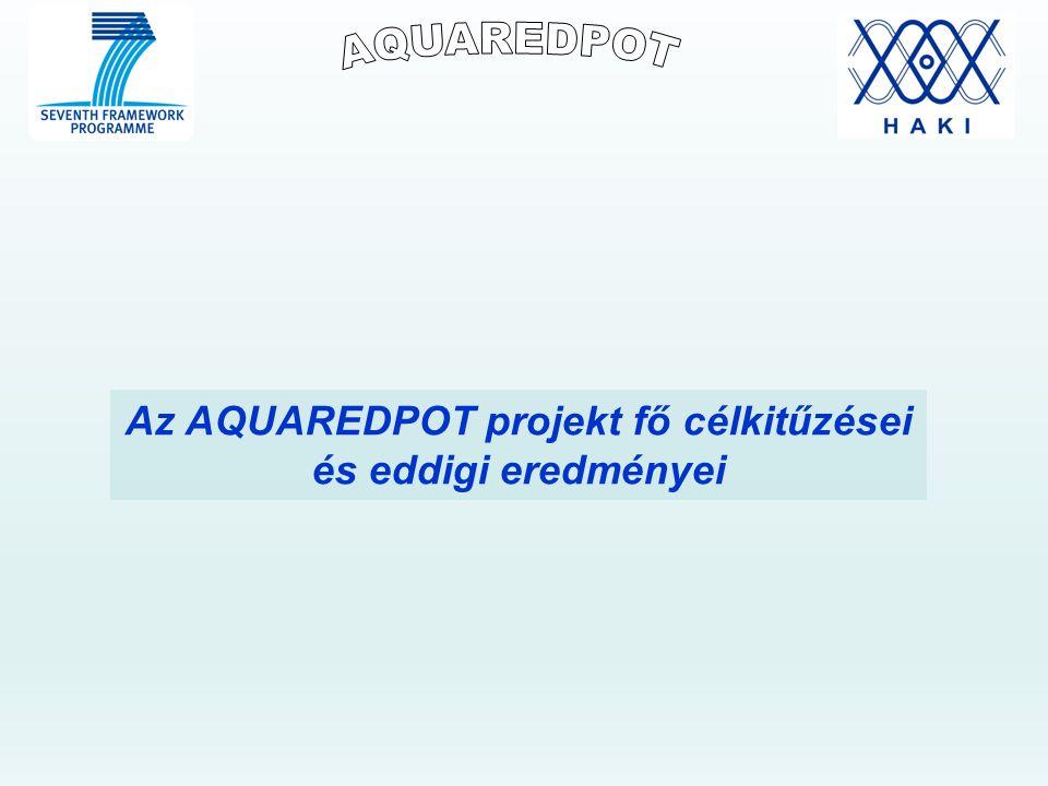 Az AQUAREDPOT projekt fő célkitűzései és eddigi eredményei