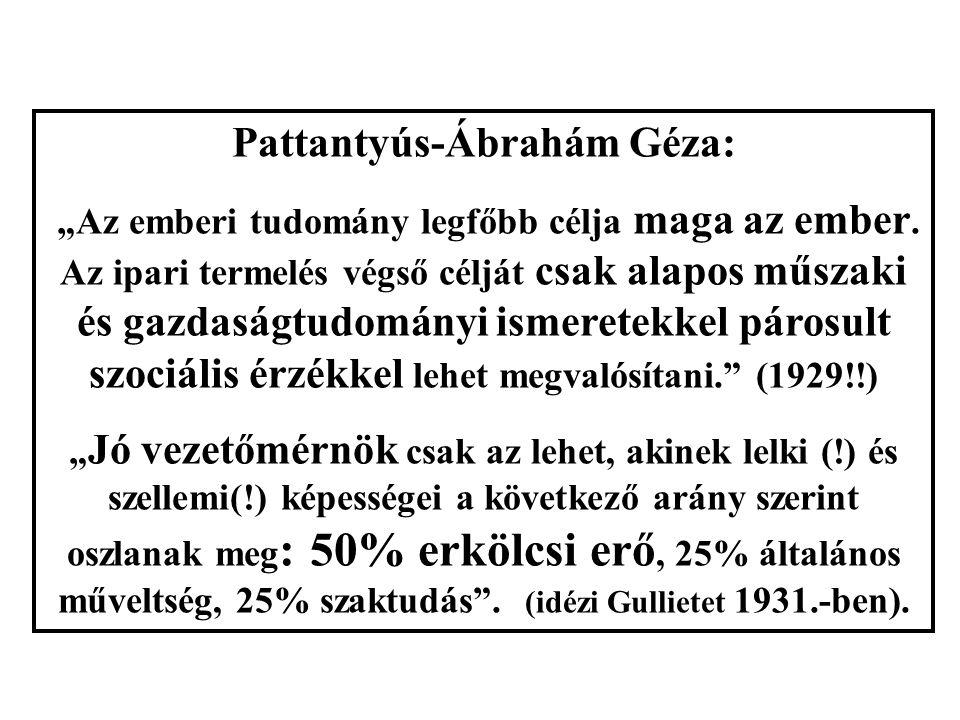 """Pattantyús-Ábrahám Géza: """"Az emberi tudomány legfőbb célja maga az ember."""