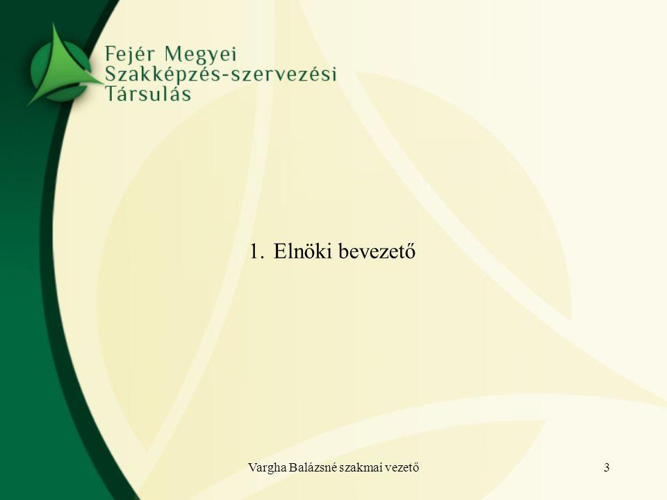 Vargha Balázsné szakmai vezető4 2. FHJ tájékoztató