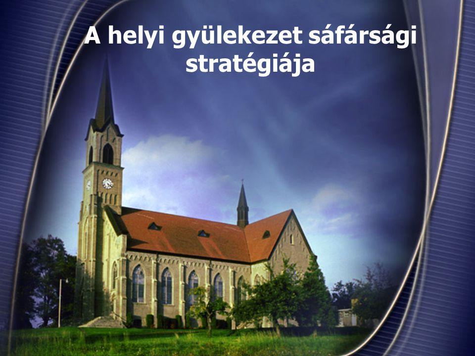 A helyi gyülekezet sáfársági stratégiája