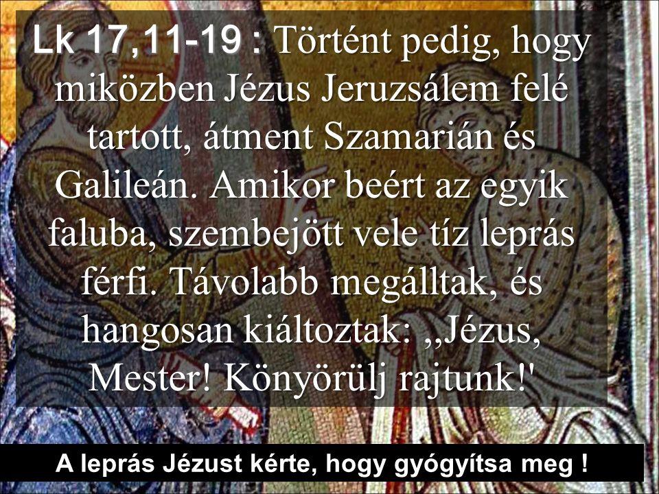 Jenin, ide való volt a 10 leprás (Galila és Szamaria) Mindenért adjunk hálát az Úrnak !