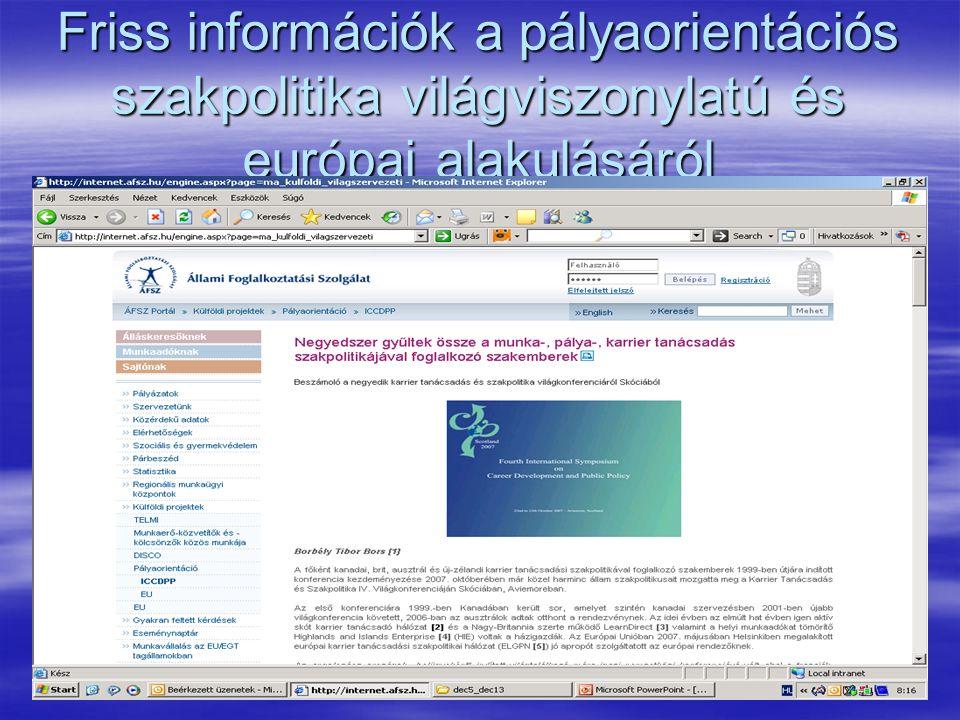Friss információk a pályaorientációs szakpolitika világviszonylatú és európai alakulásáról
