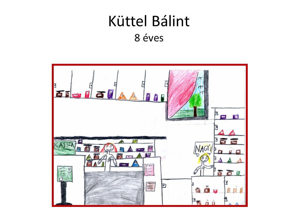 Küttel Bálint 8 éves