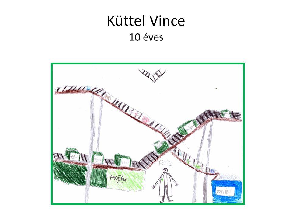 Küttel Vince 10 éves