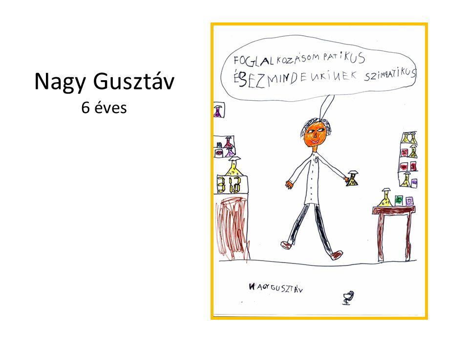 Nagy Gusztáv 6 éves