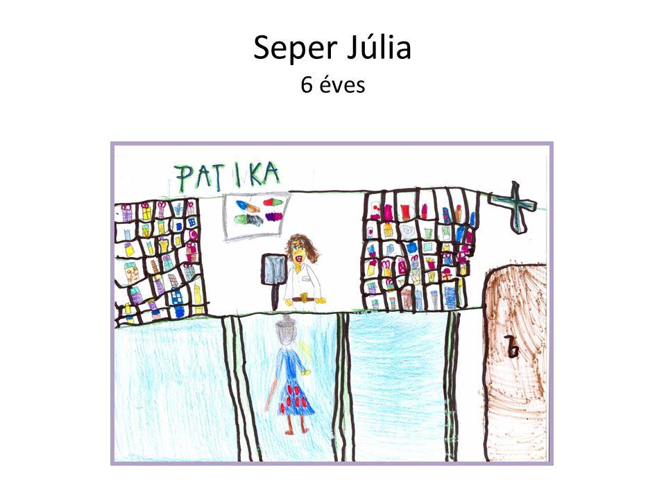Seper Júlia 6 éves