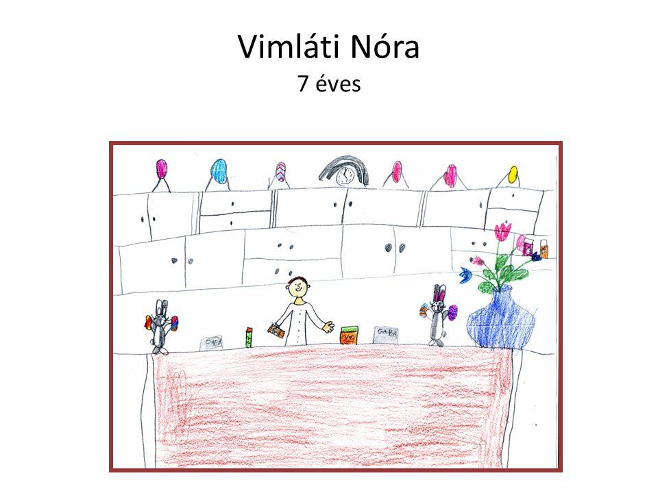 Vimláti Nóra 7 éves