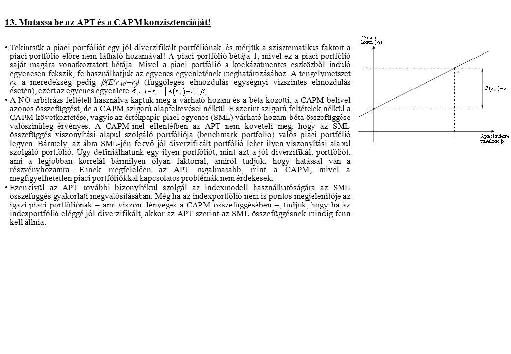 13. Mutassa be az APT és a CAPM konzisztenciáját.
