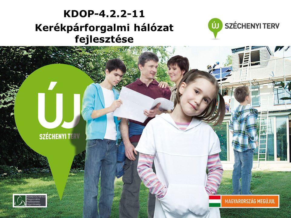 KDOP-4.2.2-11 Kerékpárforgalmi hálózat fejlesztése