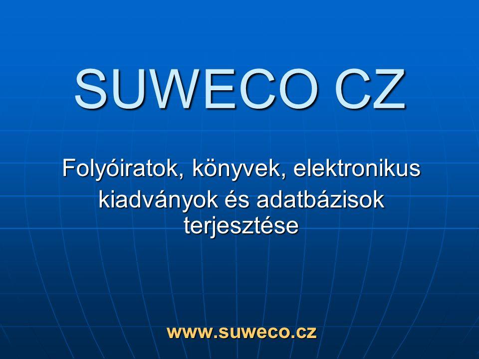 Terjesztés  Több mint 300 000 külföldi időszaki kiadvány és a világ különböző országaiban megjelenő napilapok  Több mint 4 000 000 könyv  CD- és DVD-ROM kiadványok  Elektronikus kiadványok www.suweco.cz