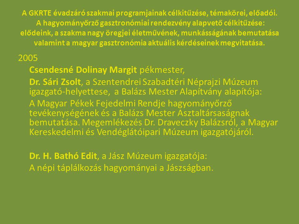 A GKRTE évadzáró szakmai programjainak célkitűzése, témakörei, előadói.