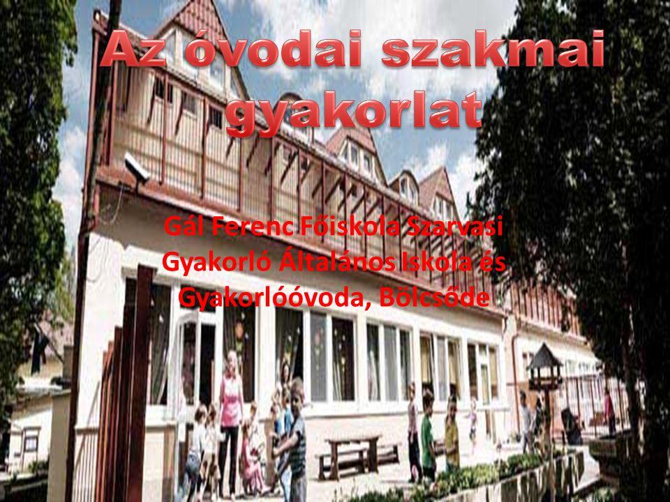 Gál Ferenc Főiskola Szarvasi Gyakorló Általános Iskola és Gyakorlóóvoda, Bölcsőde
