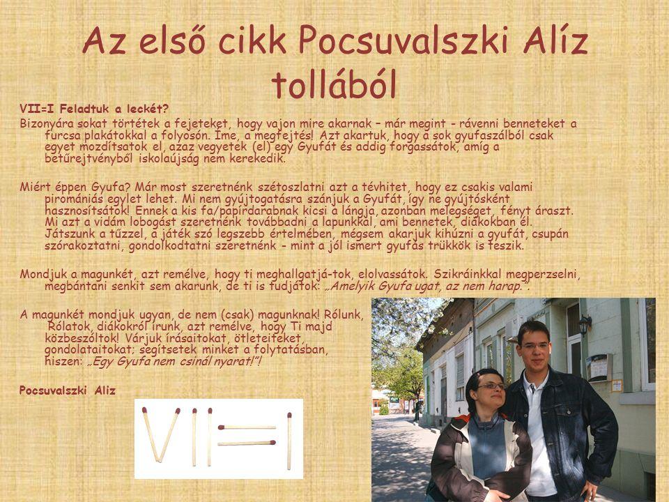 Az első cikk Pocsuvalszki Alíz tollából VII=I Feladtuk a leckét.