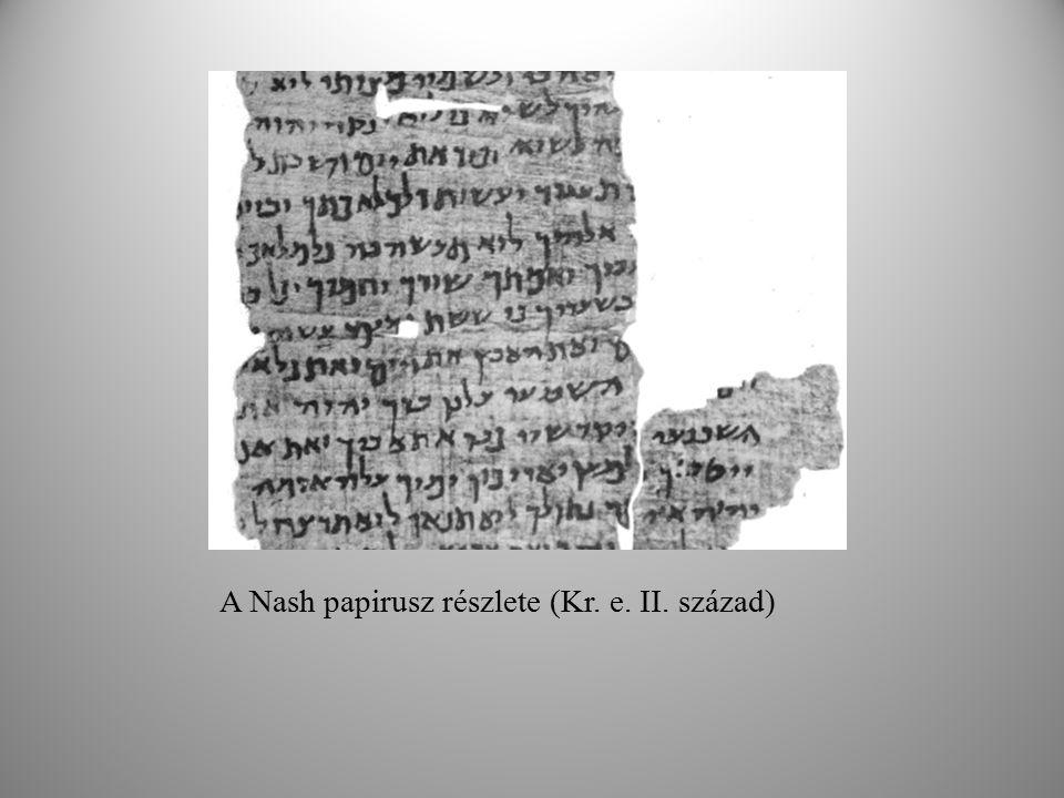A Nash papirusz részlete (Kr. e. II. század)