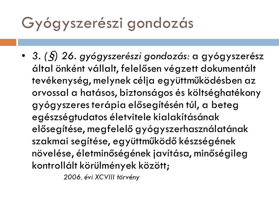 Gyógyszerészi gondozás 3. (§) 26.
